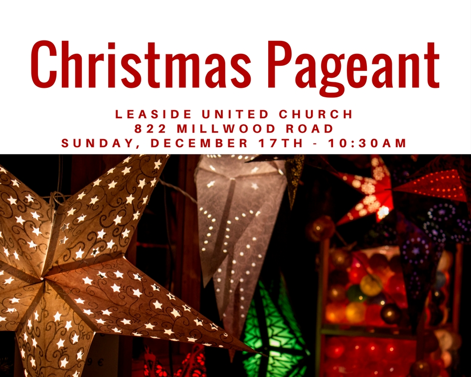 Christmas Pageant 2017 @ Leaside United Church | Toronto | Ontario | Canada
